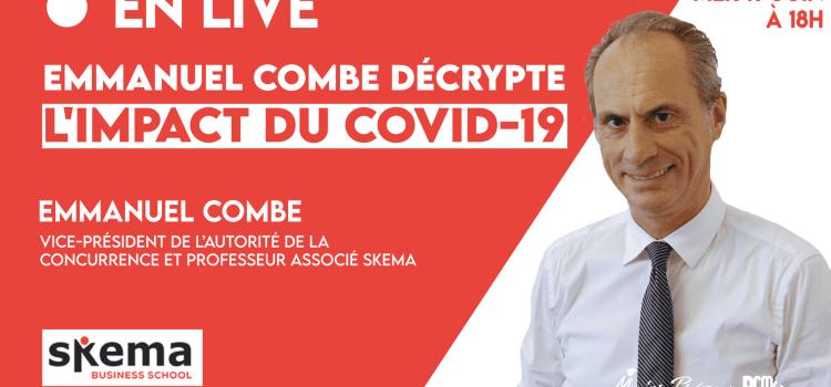 L'intervention d'Emmanuel Combe sur l'impact du Covid-19