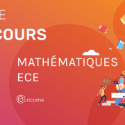 Maths Ecricome 2020 ECE – Analyse du sujet
