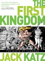 The First Kingdom Vol.1 The Birth of Tundran