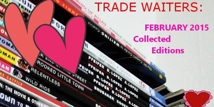 Trade Waiters February 2015