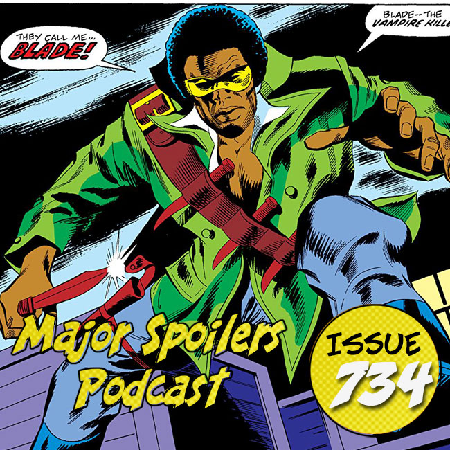 Major Spoilers Podcast #734 Blade: Undead by Daylight