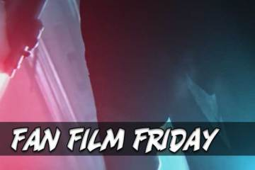 Fan Film Friday One Day I'll Become