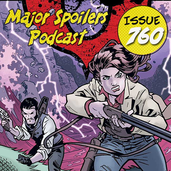 Major Spoilers Podcast #760: The Sixth Gun Volume 8: Hell and High Water