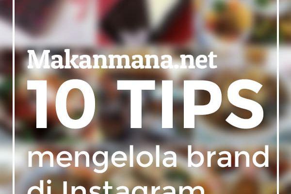 10 tips mengelola brand di Instagram 1