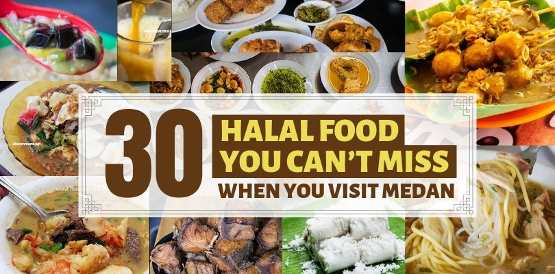 30 Halal Foods You Can't Miss when visiting Medan! 1