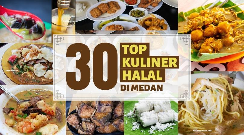 Ini Dia 30 Kuliner Halal Di Medan Yang Wajib Kamu Coba Makanmana