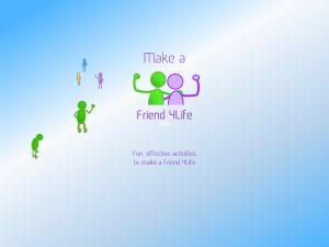 make a Friend 4Life header