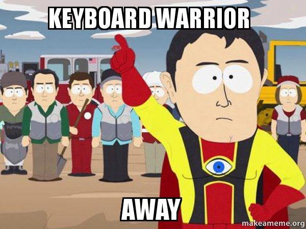 keyboard warrior away captain hindsight make a meme
