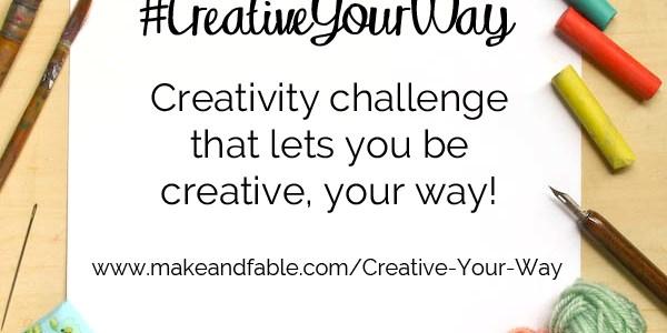 The #CreativeYourWay Creativity Challenge!