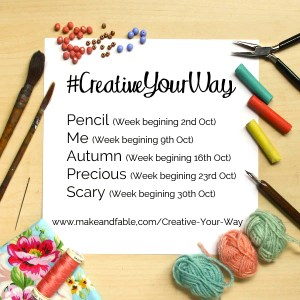 #CreativeYourWay creativity challenge by Make and Fable - October