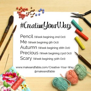 #CreativeYourWay creativity challenge by Make and Fable2