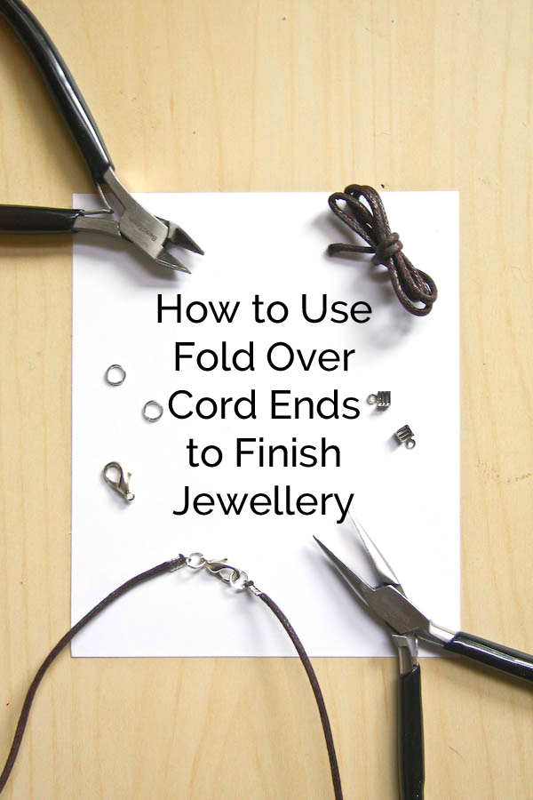 How To Finish Cord Jewellery with Fold Over Ends by Make and Fable