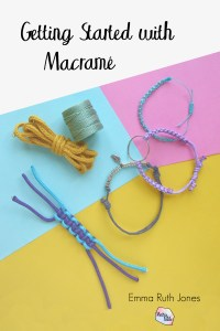 Getting Started with Macrame download from Make and Fable