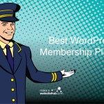 I migliori Plugin di Memebership per WordPress del 2020