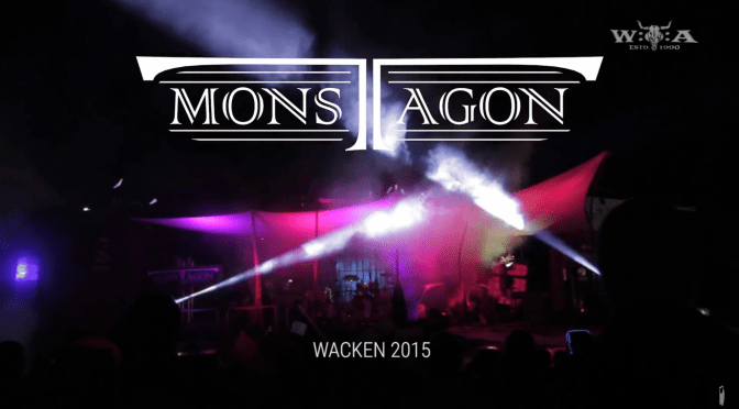 MONSTAGON live Wacken 2015