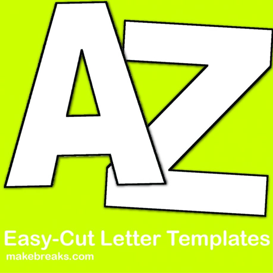 Free Alphabet Letter Templates to Print and Cut Out - Make Breaks