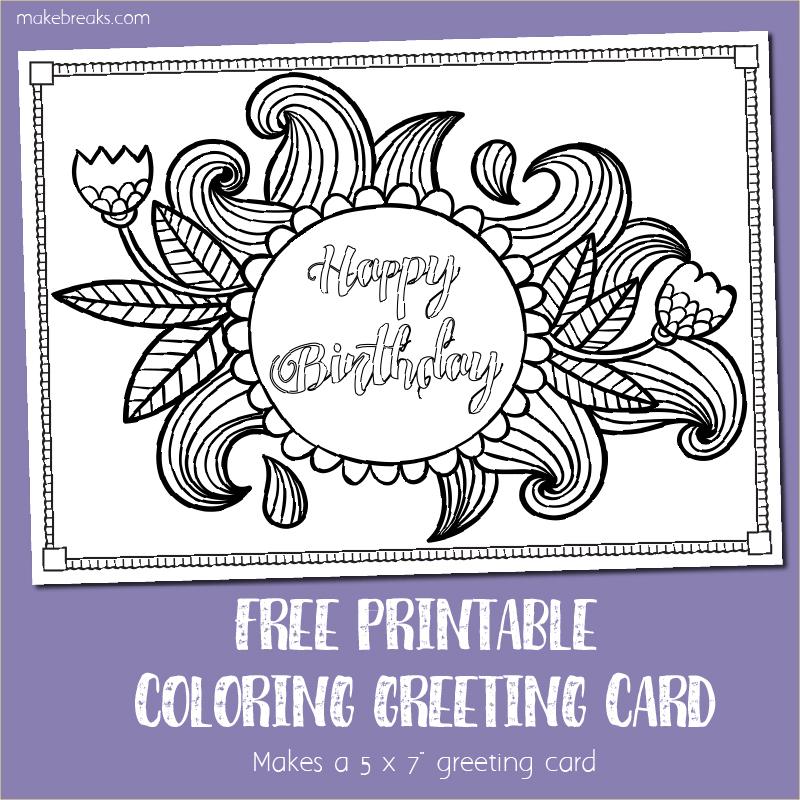 Free Printable Birthday Coloring Card - Make Breaks
