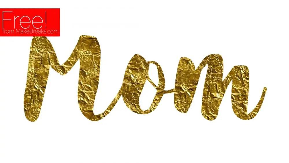 Gold Mom Embellishment To Print