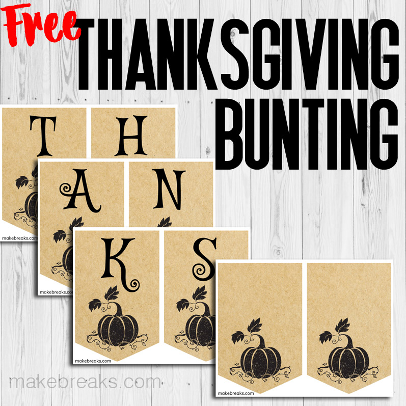 Free Thanksgiving bunting to print with a kraft paper effect and the word thanks.