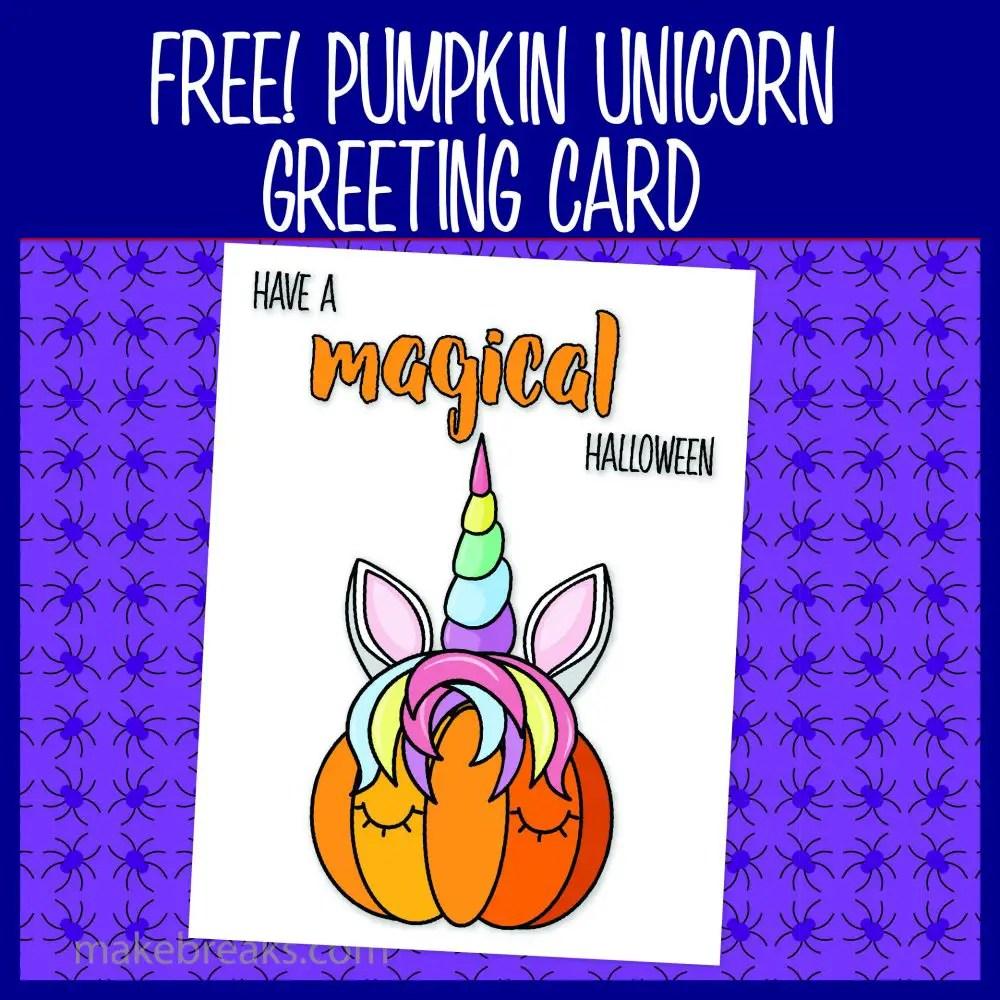 Free Halloween Unicorn Pumpkin Greeting Card