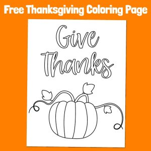 Give Thanks Thanksgiving Pumpkin Free Easy Coloring Page