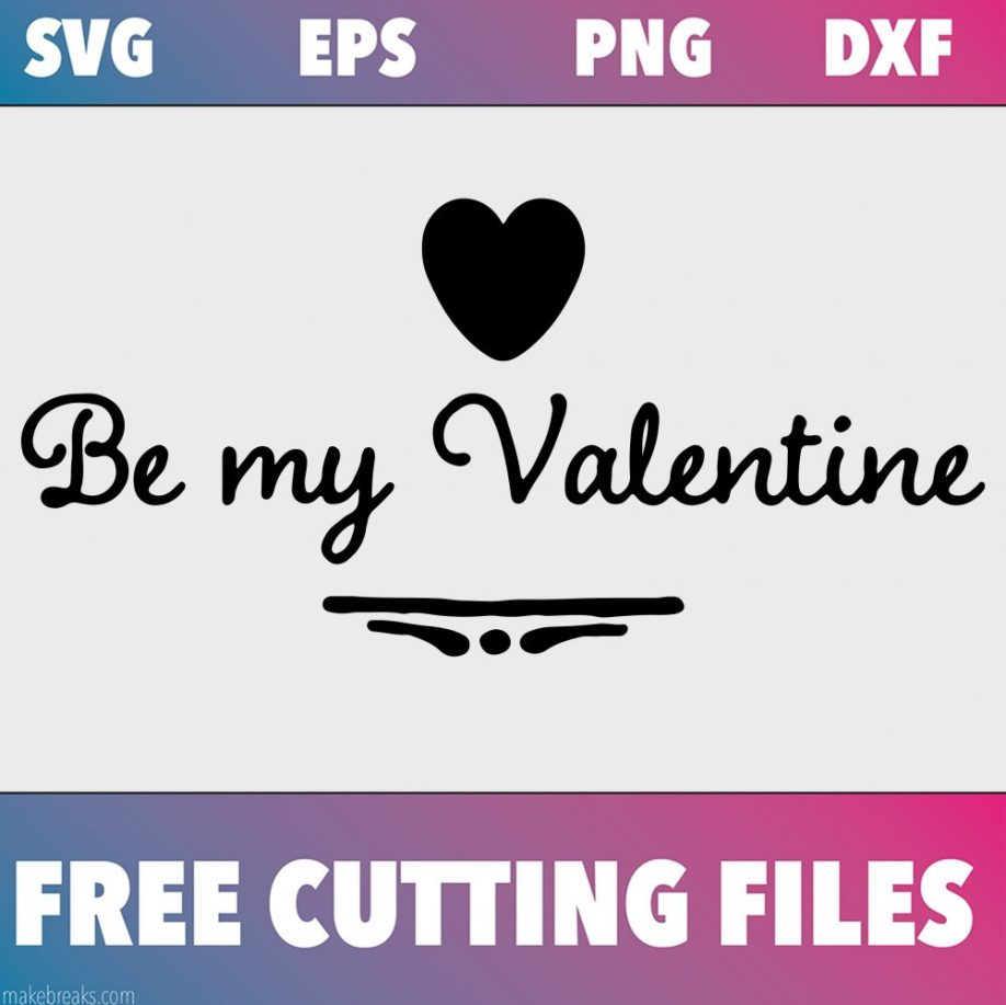 Be my valentine free svg file