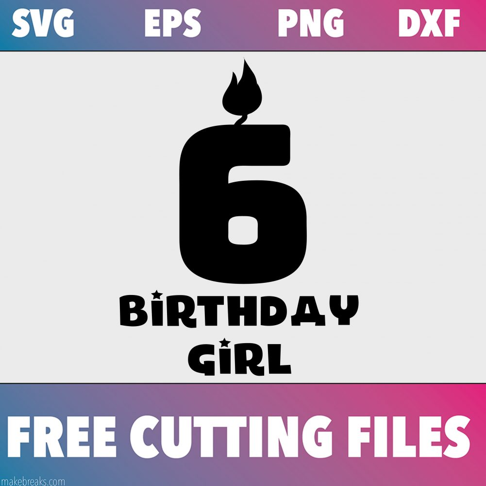 Free SVG Cutting File – Birthday Girl Candle 6
