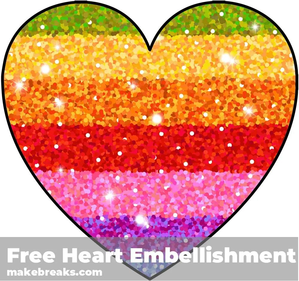 Free Printable Rainbow Glitter Heart Embellishment