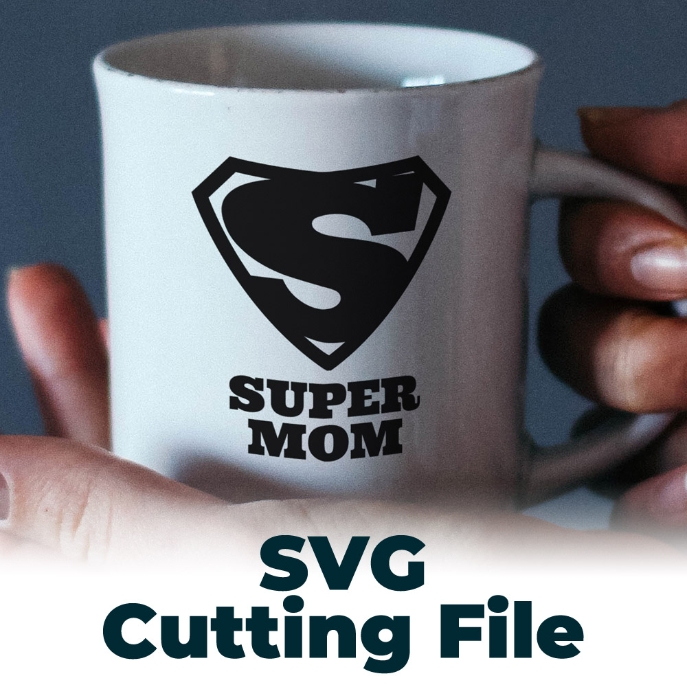 Free SVG Cutting File – Super Mom