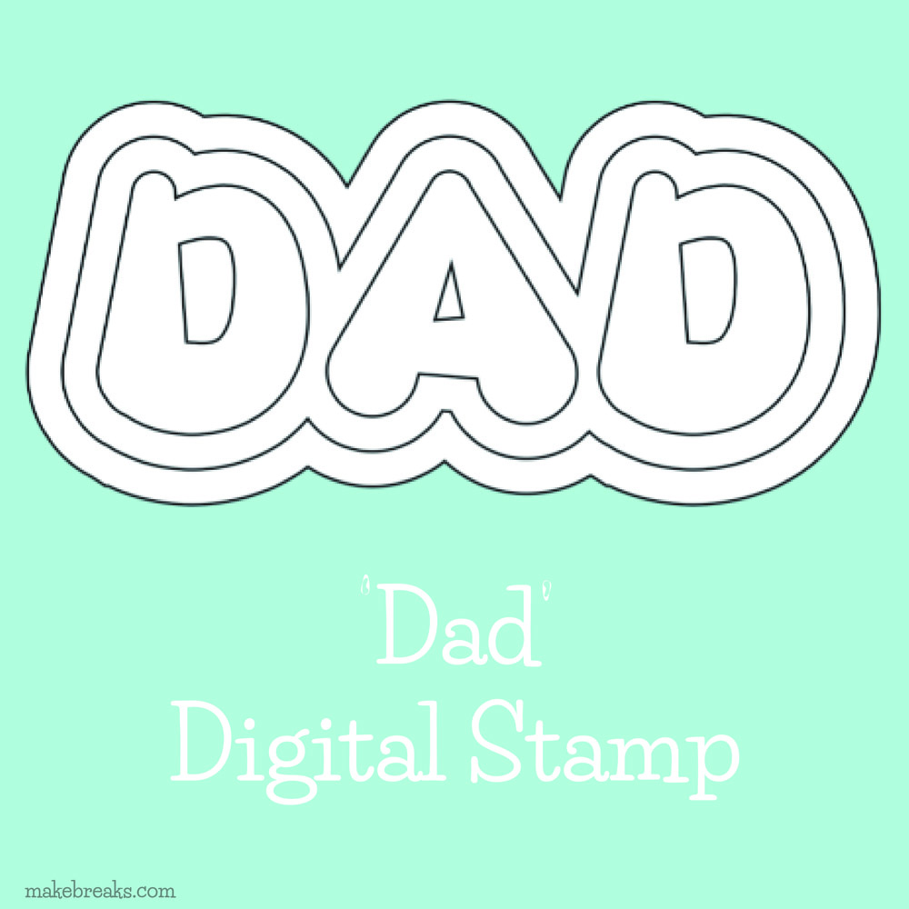 Free Digital Stamp – Dad