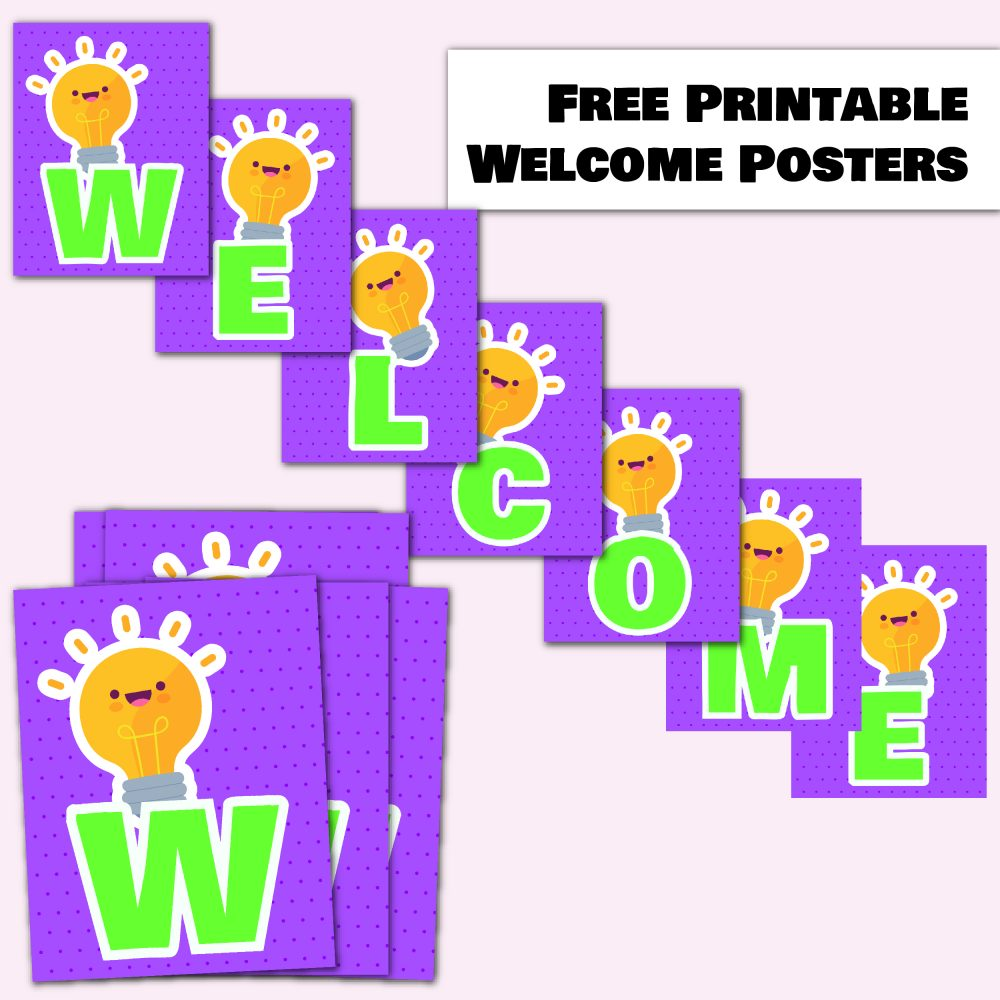 Free Cute Lightbulb Printable Welcome Posters for Back To School