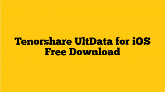 Tenorshare UltData iOS for PC 9.4.5.3 Crack Free Download[Latest]