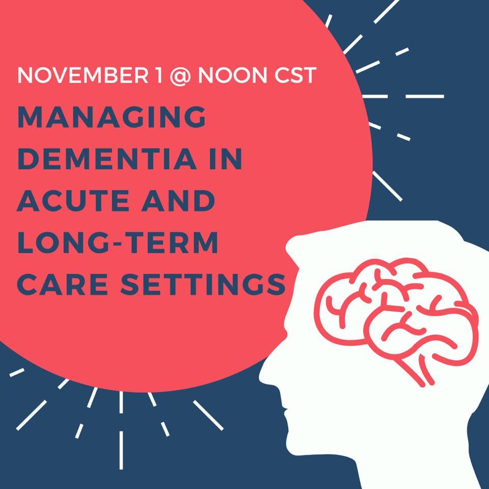 Managing Dementia in Acute and Long-Term Care Settings