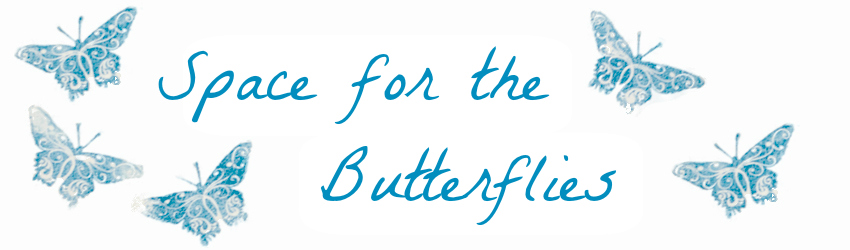 space for the butterflies