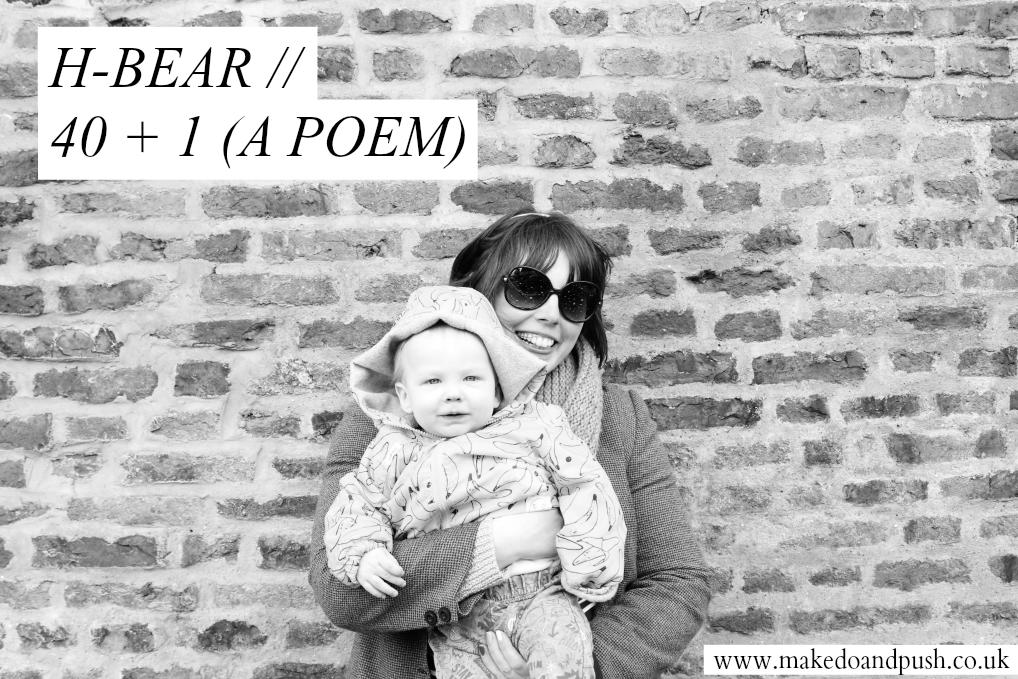40 weeks plus 1 poem