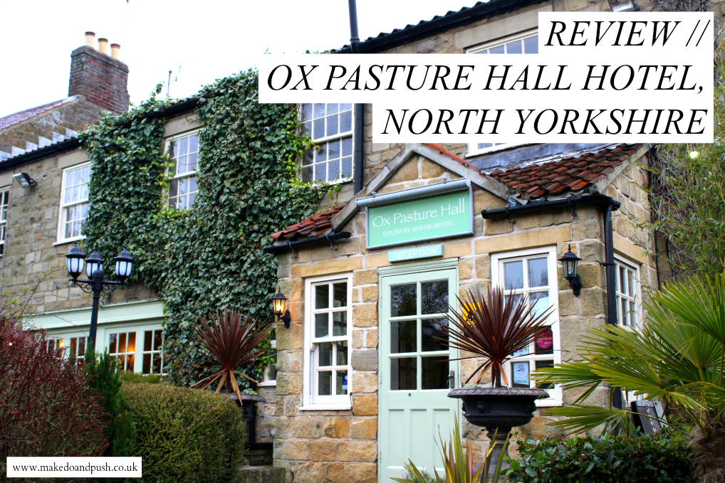 ox pasture hall hotel review
