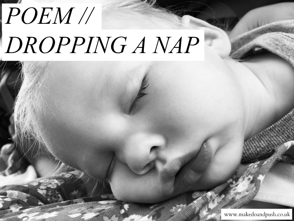 dropping a nap poem