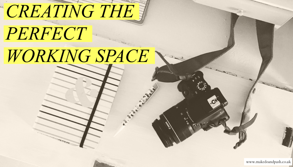 creating the perfect working space