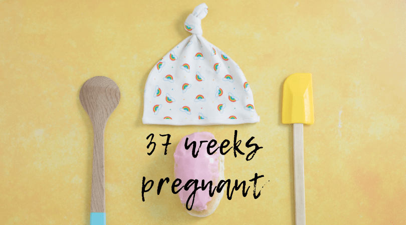 Baking a Bun // 37 weeks pregnant