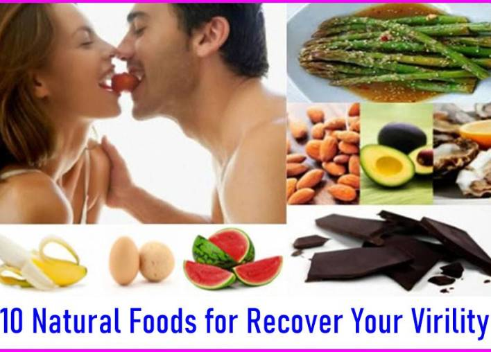 10 Natural Foods for Recover Your Virility