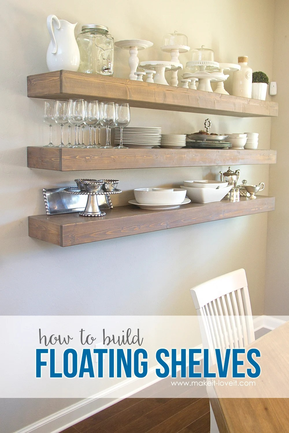 How To Build Simple Floating Shelves For Any Room In The House Make It And Love It
