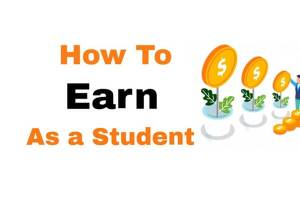 how to earn in a student life