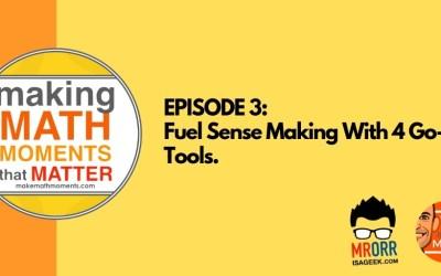 Episode 3: Fuel Sense Making With 4 Go-To Tools