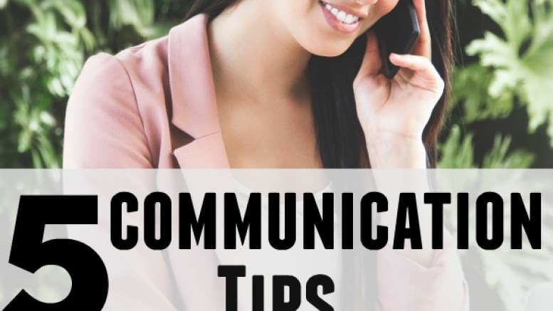 5 Communication Tips To Achieve Faster Success Make