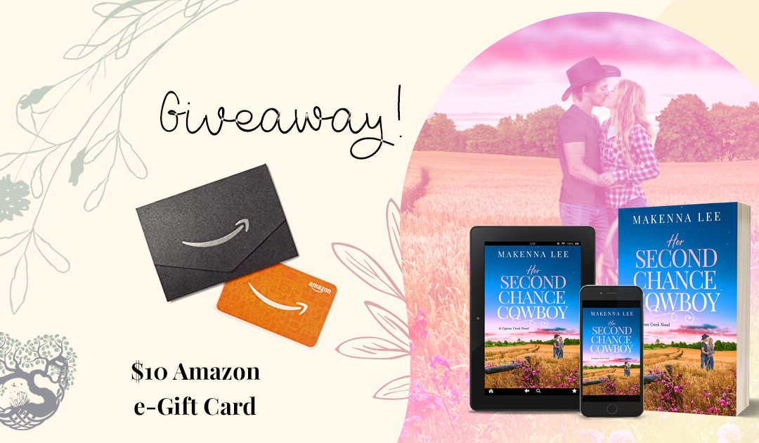 Her Second Chance Cowboy is NOW! Join My Virtual Book Tour & Enter My Giveaway!