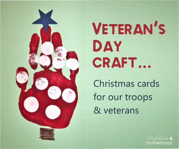 Veterans Day Craft Christmas Cards For Troops