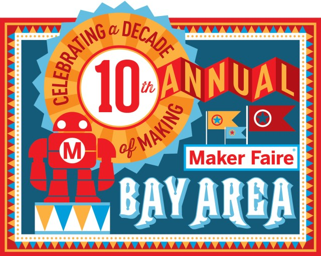 10th Annual Bay Area Maker Faire!