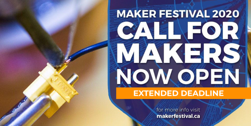 Call For Makers - Extended Deadline
