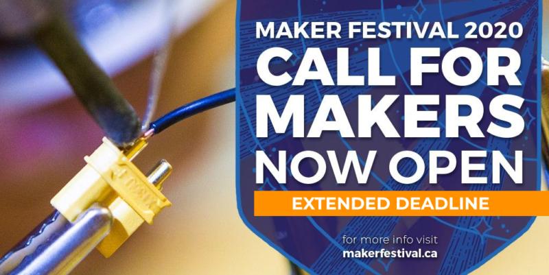 Call For Makers - Extended Deadline