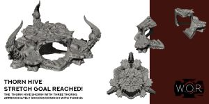 Thorn Hive - Stretch Goal Unlocked